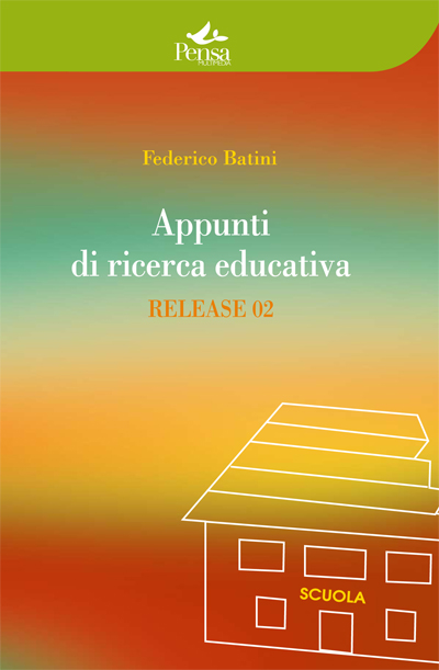 Appunti di ricerca educativa. Release 02