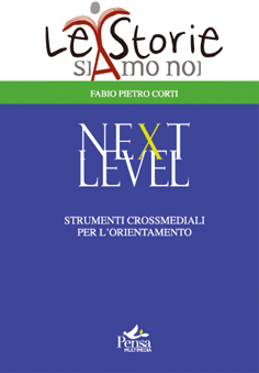 Next level – Strumenti crossmediali per l'orientamento