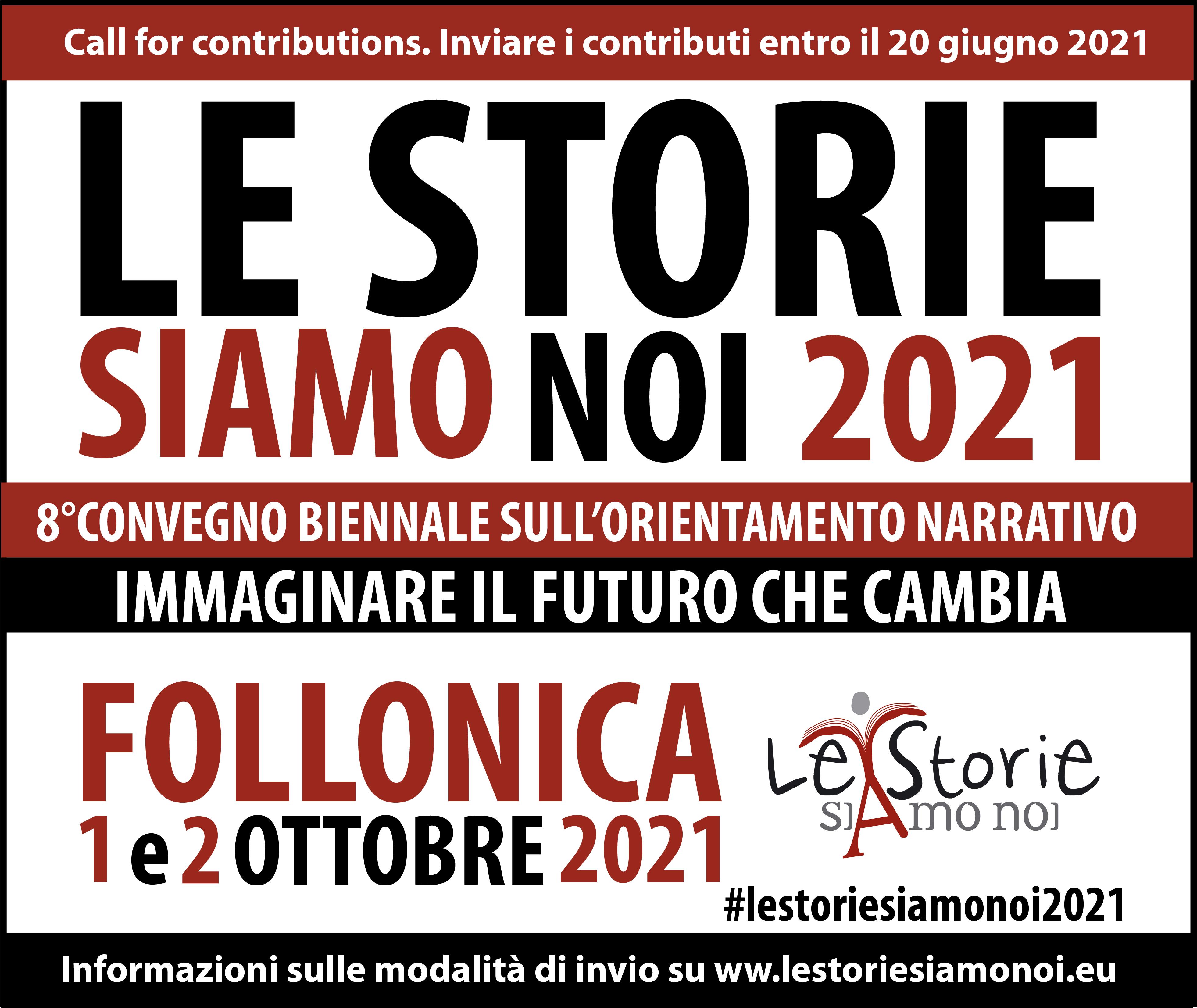 """Call for Contributions per il Convegno """"Le Storie Siamo Noi"""" 2021"""
