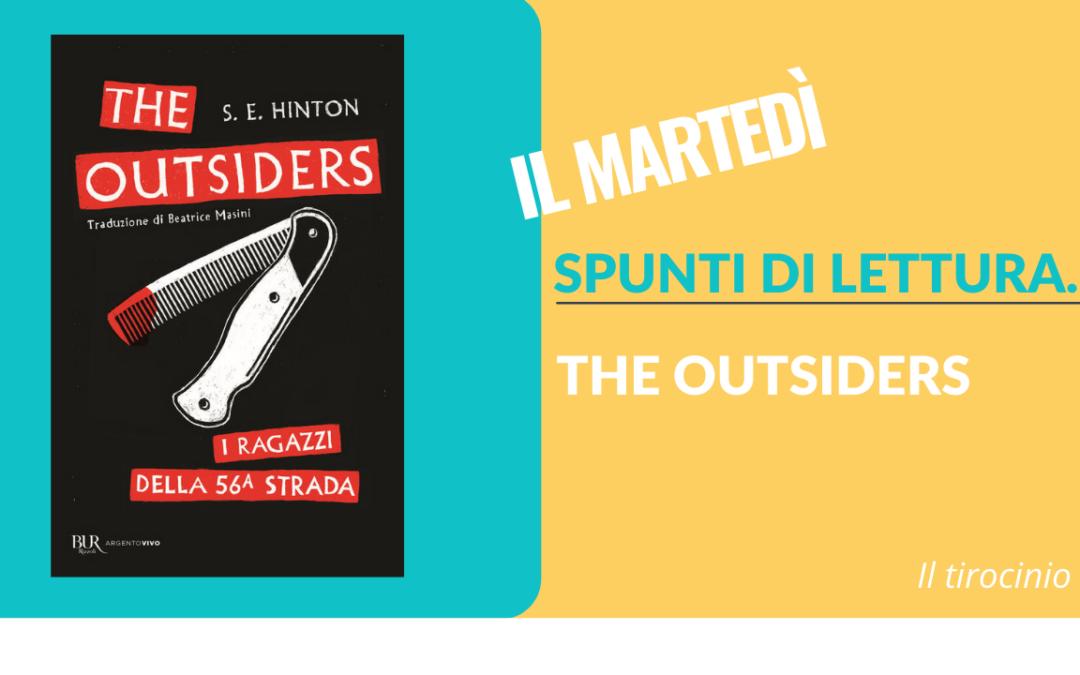 Spunti di Lettura… The Outsiders
